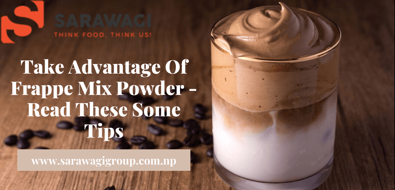 Take Advantage Of Frappe Mix Powder - Read These Some Tips